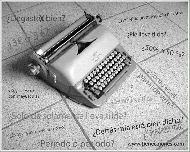 tienecajones_dudas_castellano_ortografia_preguntas_frecuentes_espanol